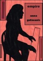 Anna Gutmanis Empire New Release