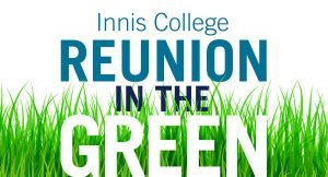 Innis College Reunion In the Green